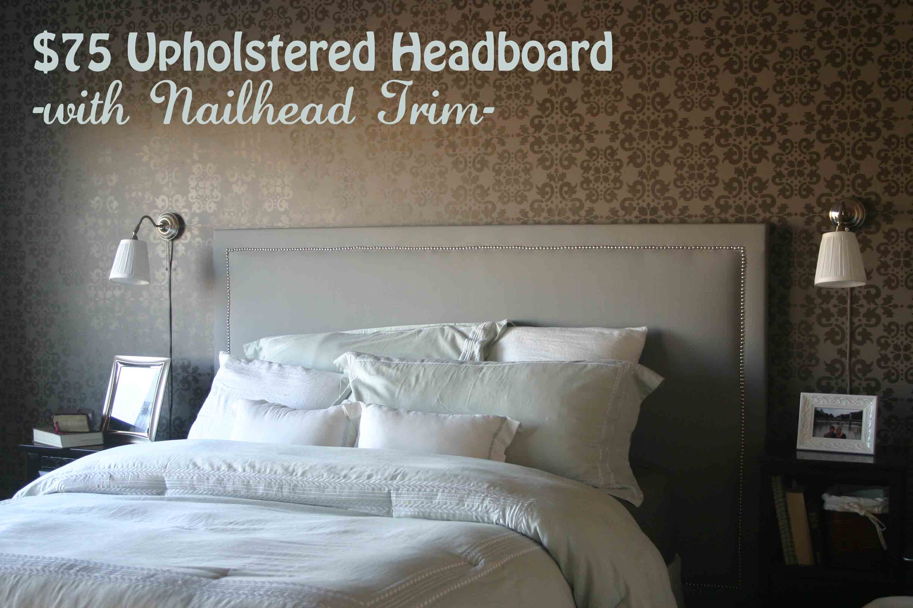 Building A Headboard In The Master Bedroom