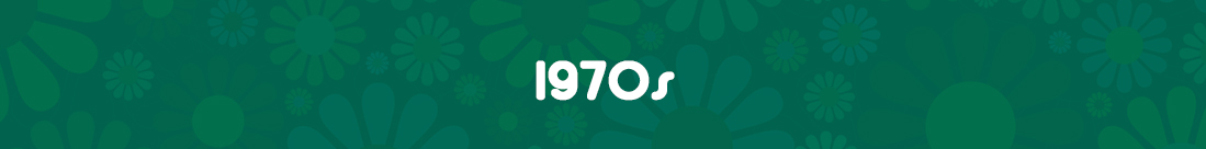 Green banner that reads 1970s